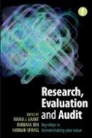 Marcia J. Grant, Barbara Sen, Hannah Spring - Research, Evaluation and Audit - 9781856047418 - V9781856047418