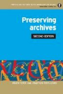 Forde, Helen; Rhys-Lewis, Jonathan - Preserving Archives - 9781856048231 - V9781856048231