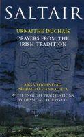 O Fiannachta, Padraig, Forristal, Desmond - Saltair:  Prayers from the Irish Tradition - 9781856073011 - KTK0097284