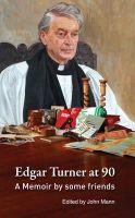 John Mann - Edgar Turner at 90:  A Memoir by Some Friends - 9781856077163 - KOC0002785