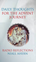 Niall Ahern - Daily Thoughts for the Advent Journey - 9781856077194 - KTG0002983