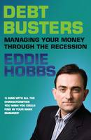 Eddie Hobbs - Debt Busters: Managing Your Money Through the Recession - 9781856079808 - KST0010980