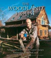 Ben Law - The Woodland House - 9781856230445 - V9781856230445