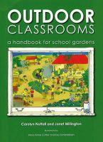 Nuttal, Carolyn; Millington, Janet - Outdoor Classrooms - 9781856231138 - V9781856231138