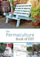 Adams, John - The Permaculture Book of DIY - 9781856232715 - V9781856232715