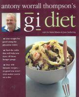 Antony Worrall; Blades, Mabel; Suthering - Antony Worrall Thompson's GI Diet - 9781856266116 - KEX0247705