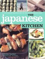 Barber, Kimiko - Japanese Kitchen: A book of essential ingredients with over 200 authentic recipes (Kitchen Series) - 9781856269704 - KSG0018499
