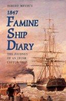 Patrick Conroy - ROBERT WHYTE'S 1847 FAMINE SHIP DIA - 9781856350914 - V9781856350914