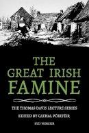 Cathal Poirteir - The Great Irish Famine (Thomas Davis Lecture Series) - 9781856351119 - KKD0004790