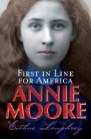 Eithne Loughrey - Annie Moore: First in Line for America - 9781856352451 - KRA0012975