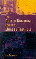 Joe Tiernan - The Dublin Bombings and the Murder Triangle - 9781856353205 - KEX0271275