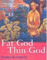 - Fat God, Thin God - 9781856353984 - KOC0015806