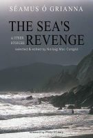 O'Grianna, Seamus - The Sea's Revenge and Other Stories - 9781856354134 - KSS0003250