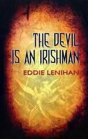 Eddie Lenihan - The Devil is an Irishman - 9781856356091 - 9781856356091