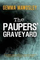Gemma Mawdsley - The Paupers' Graveyard - 9781856356176 - KNW0008593