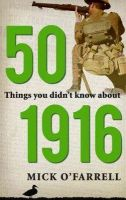 Mick O'Farrell - 50 Things You Didn't Know About 1916 - 9781856356190 - V9781856356190