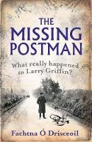 Fachtna O Drisceoil - The Missing Postman - 9781856356930 - V9781856356930