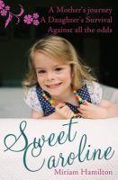Miriam Hamilton - Sweet Caroline - 9781856359351 - 9781856359351