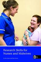 Dyson, Sue; Norrie, Peter - Research Skills for Nurses and Midwives - 9781856425032 - V9781856425032