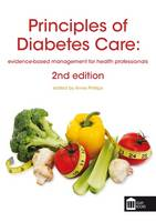 - Principles of Diabetes Care: Evidence-Based Management for Health Professionals - 9781856425100 - V9781856425100