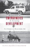 - Responding to Emergencies and Fostering Development - 9781856497558 - V9781856497558