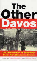 - The Other Davos: The Globalization of Resistance to the World Economic System - 9781856499880 - KI20000592