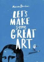 Marion Deuchars - Let's Make Some Great Art - 9781856697866 - V9781856697866