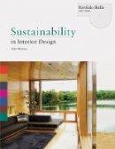 Moxon, Sian - Sustainability in Interior Design - 9781856698146 - V9781856698146