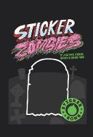 Studio Rarekwai (SRK) - Sticker Zombies - 9781856699716 - V9781856699716