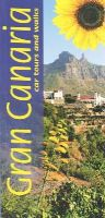 Rochford, Noel - Gran Canaria: Car Tours and Walks (Sunflower Landscapes) - 9781856914611 - V9781856914611