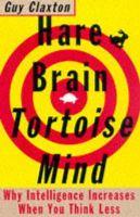 Claxton, Guy - Hare Brain, Tortoise Mind - 9781857027099 - V9781857027099