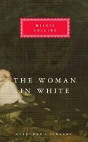 Collins, Wilkie - The Woman in White - 9781857150186 - V9781857150186