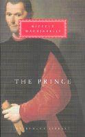 Machiavelli, Niccolo - The Prince (Everyman's Library classics) - 9781857150797 - V9781857150797