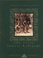Wyss, Johann David - The Swiss Family Robinson (Everyman's Library Children's Classics) - 9781857159332 - V9781857159332