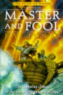 Jones, J. V. - Master And Fool: Book 3 of the Book of Words - 9781857234640 - KAK0008388