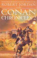 Jordan, Robert - The Conan Chronicles 2 - 9781857237498 - V9781857237498
