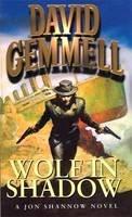Gemmell, David - Wolf in Shadow (Jon Shannow Novel) - 9781857237887 - KTK0100275