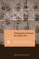 Edited by Usman Khan - Participation Beyond the Ballot Box: European Case Studies in State-Citizen Political Dialogue - 9781857288421 - KMR0002762