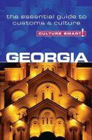 Abramia, Natia - Georgia - Culture Smart! - 9781857336542 - V9781857336542