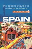 Viguer, Bélen Aguado - Spain - Culture Smart!: The Essential Guide to Customs & Culture - 9781857338386 - V9781857338386