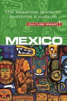 Maddicks, Russell - Mexico - Culture Smart!: The Essential Guide to Customs & Culture - 9781857338508 - V9781857338508