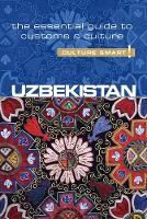 Ulko, Alex - Uzbekistan - Culture Smart!: The Essential Guide to Customs & Culture - 9781857338522 - V9781857338522