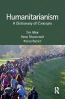 - Humanitarianism: A Dictionary of Concepts - 9781857432817 - V9781857432817