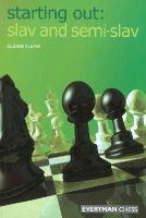 Flear, Glenn - Slav and Semi-Slav - 9781857443936 - V9781857443936