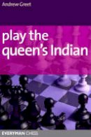 Greet, Andrew - Play the Queen's Indian - 9781857445800 - V9781857445800