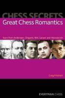 Pritchett, Craig - Chess Secrets: Great Chess Romantics - 9781857449891 - V9781857449891