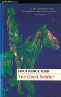 Ford, Ford Madox - The Good Soldier - 9781857543001 - KRF0032355
