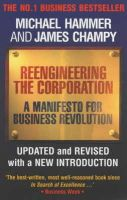Hammer, Michael, Champy, Jim - Reengineering the Corporation: A Manifesto for Business Revolution - 9781857880977 - V9781857880977