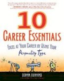 Donna Dunning - 10 Career Essentials: Excel at Your Career by Using Your Personality Type - 9781857885422 - V9781857885422