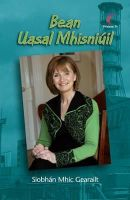 Mhic Gerailt, Siobhan - Bean Uasal Mhisniuil - 9781857917635 - 9781857917635